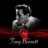 Just - Tony Bennett by Tony Bennett