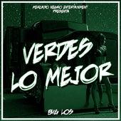 Verdes Lo Mejor by Big Los