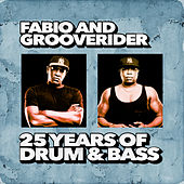 Fabio and Grooverider: 25 Years of Drum & Bass von Various Artists
