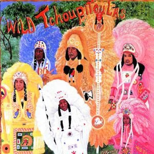 The Wild Tchoupitoulas by Wild Tchoupitoulas