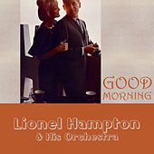 Good Morning von Lionel Hampton