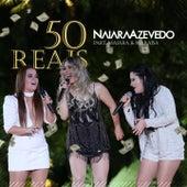 50 Reais by Naiara Azevedo