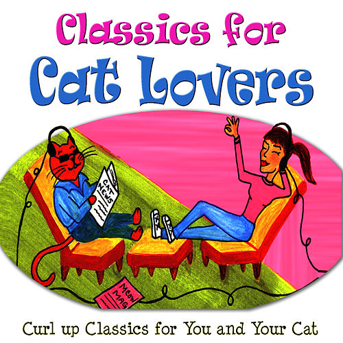 Classics For Cat Lovers by Dubravka Tomsic