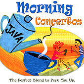 Classic Morning Concertos by Various Artists