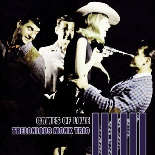 Games Of Love von Thelonious Monk
