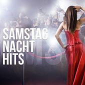 Samstag Nacht Hits by Various Artists