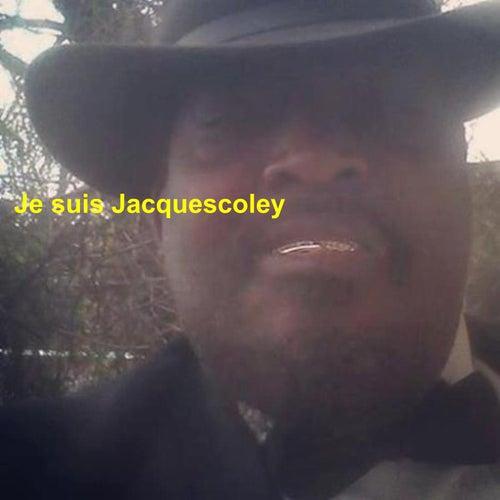 Je Suis Jacquescoley by Jacquescoley