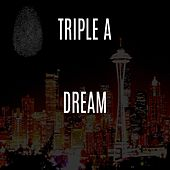 Dream by Triple A