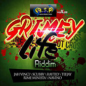 Grimey Life Riddim by Various Artists