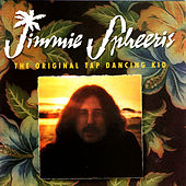 The Original Tap Dancing Kid by Jimmie Spheeris