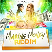 Making Money Riddim by Various Artists