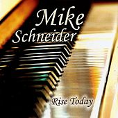 Rise Today by Michael Schneider (2)