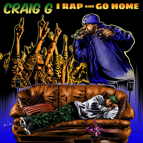 I Rap And Go Home by Craig G