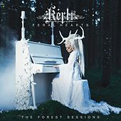 Feral Hearts (The Forest Sessions) by Kerli