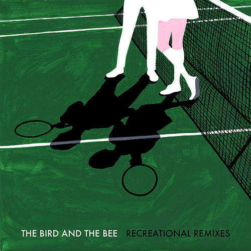 Recreational Remixes by The Bird And The Bee
