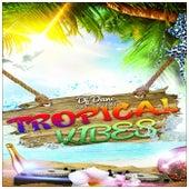 Tropical Vibes by Djdanc