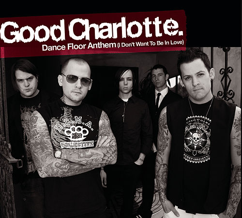 Dance Floor Anthem (I Don't Wanna Be in Love) von Good Charlotte