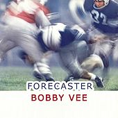Forecaster von Bobby Vee