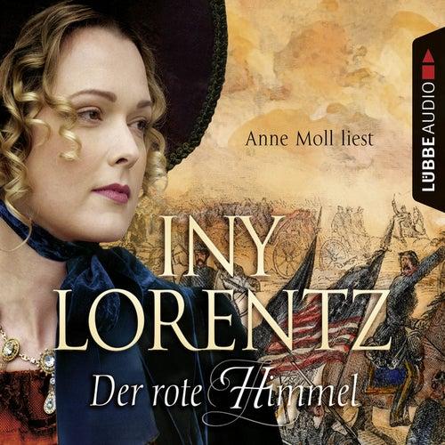 Der rote Himmel von Iny Lorentz