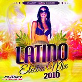 Latino Electro Mix 2016 - EP by Various Artists