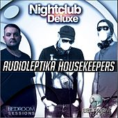 Nightclub Deluxe Audioleptika, HouseKeepers - EP by Various Artists
