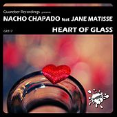 Heart Of Glass (feat. Jane Matisse) by Nacho Chapado