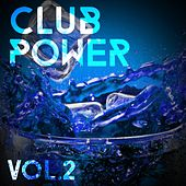 Club Power, Vol. 2 - EP by Various Artists