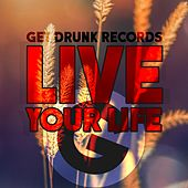 Live Your Life - Single by Rich Knochel