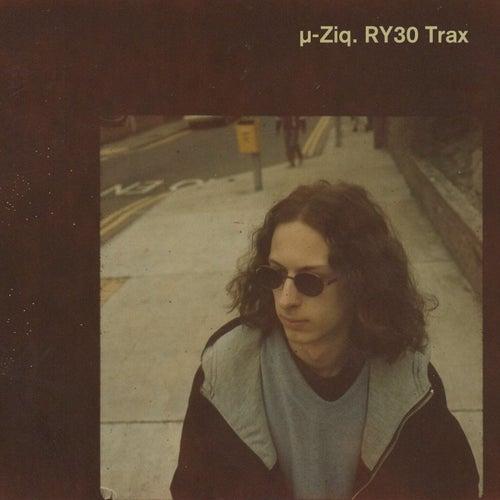 RY30 Trax by Mu-Ziq
