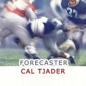 Forecaster von Cal Tjader