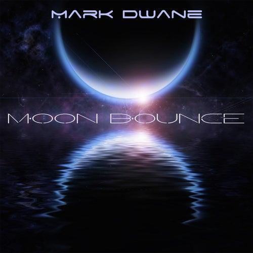 Moon Bounce by Mark Dwane
