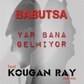 Yar Bana Gelmiyor (Kougan Ray Club Mix) by Babutsa