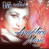15 Exitos, Vol.2 by Angelica Maria