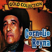 Gold Collection, Vol. 1 by Cornelio Reyna