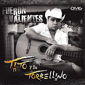 Fueron Valientes by Tito Y Su Torbellino