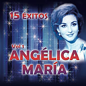 15 Exitos, Vol.1 by Angelica Maria