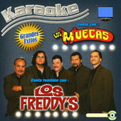 Karaoke Grandes Exitos De Los Freddy's y Los Muecas by Various Artists