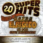 20 Temas Inolvidables by Banda El Recodo