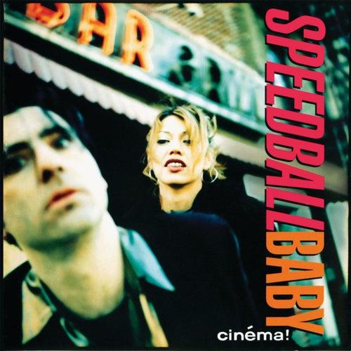 Cinema by Speedball Baby