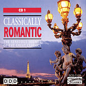 Classically Romantic (Vol 1) by Various Artists