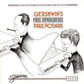 Gershwin's Piano Improvisations by Paul Posnak
