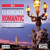 Classically Romantic (Vol 2) by Various Artists