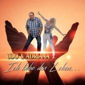 Ich liebe das Leben by Udo