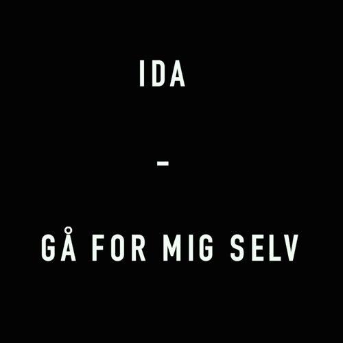 Gå for mig selv by Ida