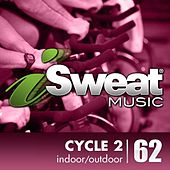iSweat Fitness Music Vol. 62: Spin Cycle 2 (For Spinning, Indoor Cycling, Interval Training, Workouts) by Various Artists