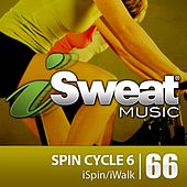 iSweat Fitness Music Vol. 66: Spin Cycle 6 (For Spinning, Indoor Cycling, Interval Training, Workouts) by Various Artists