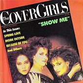 Show Me by The Cover Girls