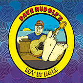 Let It Roll by Dave Rudolf