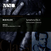 MAHLER:  Symphony No. 6 in A minor by Milwaukee Symphony Orchestra