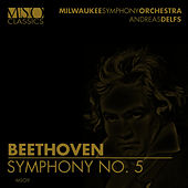 Beethoven: Symphony No. 5 by Milwaukee Symphony Orchestra